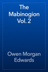 The Mabinogion Vol 2