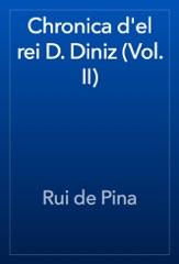 Chronica d'el rei D. Diniz (Vol. II)