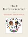 Intro To Bodwwadmimwen