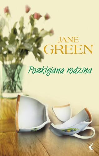 Jane Green - Posklejana rodzina