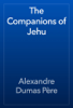 Alexandre Dumas - The Companions of Jehu artwork
