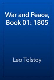 War and Peace, Book 01: 1805 PDF Download