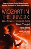 Blair Tindall - Mozart in the Jungle artwork