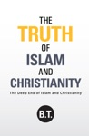 The Truth Of Islam And Christianity