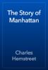 Charles Hemstreet - The Story of Manhattan artwork