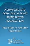 A Complete Auto Body Dent  Paint Repair Center Business Plan How To Start An Auto Body Repair Center