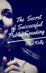 The Secret Of Successful Public Speaking