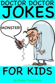 Halloween Doctor Doctor Monster Jokes For Kids - Peter Crumpton