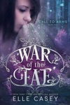 War Of The Fae Book 2 Call To Arms