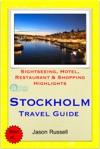 Stockholm Sweden Travel Guide - Sightseeing Hotel Restaurant  Shopping Highlights Illustrated