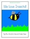 We Love Insects