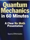 Quantum Mechanics In 60 Minutes