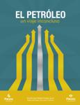 El petróleo: un viaje inconcluso