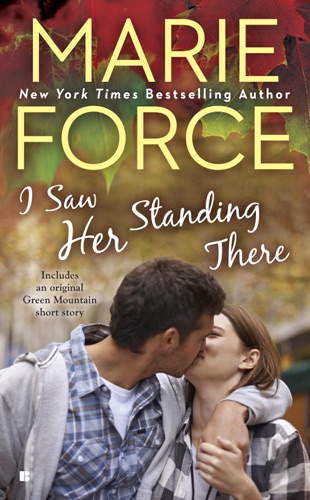 Marie Force - I Saw Her Standing There
