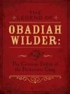 The Legend Of Obadiah Wilder