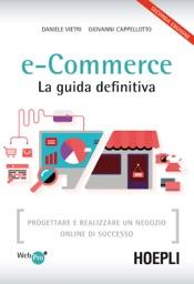 e-Commerce. La guida definitiva
