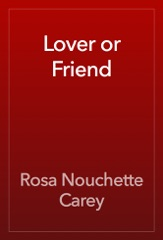 Lover or Friend