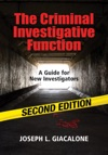 The Criminal Investigative Function - 2nd Edition