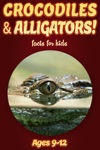 Crocodile  Alligator Facts For Kids 9-12