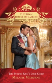 Download and Read Online The Future King's Love-Child