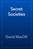 David MacDill - Secret Societies artwork
