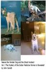Neewa The Wonder Dog And The Ghost Hunters