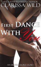 FIRST DANCE WITH YOU (EROTIC ROMANCE)