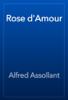 Alfred Assollant - Rose d'Amour artwork