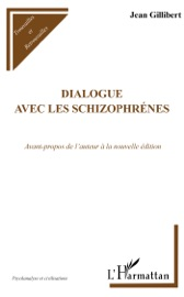 DIALOGUE AVEC LES SCHIZOPHRéNIES