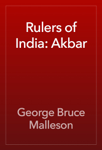 Rulers of India: Akbar