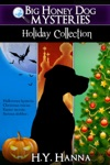Big Honey Dog Mysteries HOLIDAY COLLECTION