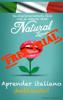 Natural Learning - APRENDER ITALIANO ВЎHABLANDO! + AUDIO ilustraciГіn
