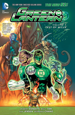Green Lantern Vol. 5: Test of Wills (The New 52) - Robert Venditti & Billy Tan book