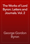 The Works Of Lord Byron Letters And Journals Vol 2