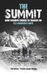 The Summit How Triumph Turned To Tragedy On K2s Deadliest Days