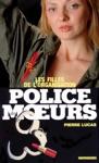 Police Des Moeurs N29 Les Filles De LOrganisation