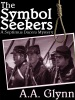 The Symbol Seekers: A Septimus Dacers Mystery