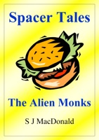 Spacer Tales: The Alien Monks