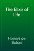 HonorГ© de Balzac - The Elixir of Life artwork