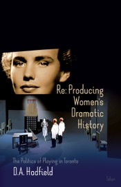 Download and Read Online Re: Producing Women's Dramatic History