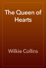 Wilkie Collins - The Queen of Hearts artwork