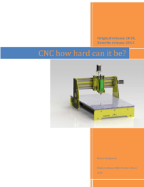 CNC: How Hard Can it Be