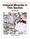 Uniaxial Minerals In Thin Section