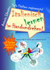 Italienisch lernen im Handumdrehen - Antonio Libertino