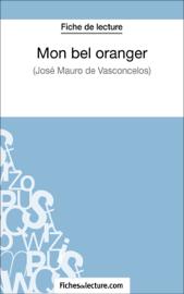 Mon bel oranger de José Mauro de Vasconcelos (Fiche de lecture)