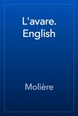 L'avare. English