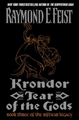 Raymond E. Feist - Krondor: Tear of the Gods