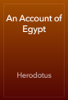 Herodotus - An Account of Egypt artwork