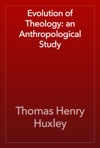 Evolution Of Theology An Anthropological Study