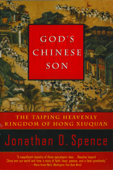 God's Chinese Son: The Taiping Heavenly Kingdom of Hong Xiuquan Book Cover
